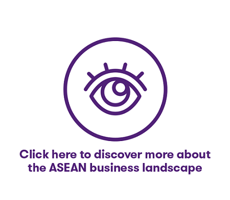 Discover more about the business landscape in ASEAN